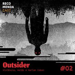 #02 – Outsider