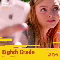 #06 – Eighth Grade