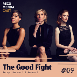 #09 – The Good Fight