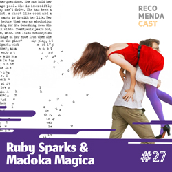 #27 – Ruby Spark e Madoka Mágica