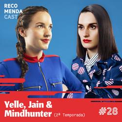 #28 – Yelle, Jain e Mindhunter (2ª temporada)