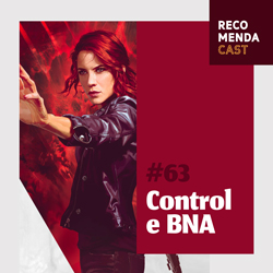 #63 – Control e BNA