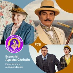 #76 – Especial Agatha Christie (Parte 2)